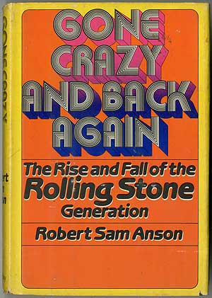 Gone Crazy and Back Again. Robert Sam ANSON