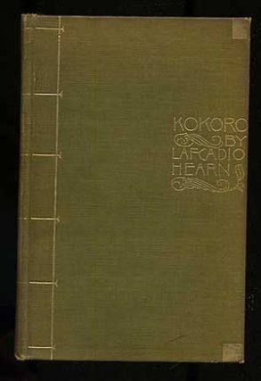 Kokoro Hints and Echoes of Japanese Inner Life. Lafcadio HEARN