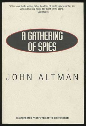 A Gathering of Spies. John ALTMAN.