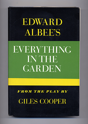 Everything in the Garden: From the Play by Giles Cooper. Edward ALBEE