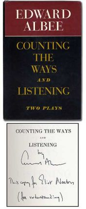 Counting the Ways and Listening: Two Plays. Edward ALBEE