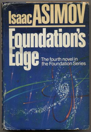 Foundation's Edge. Isaac ASIMOV