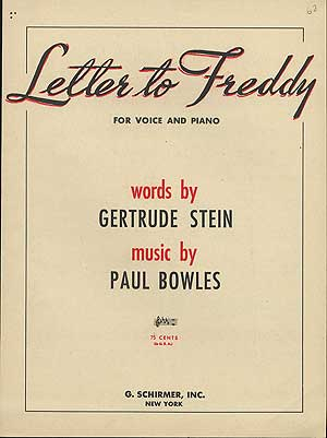 Letter to Freddy. Paul BOWLES, Gertrude Stein