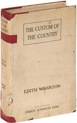 The Custom of the Country. Edith WHARTON