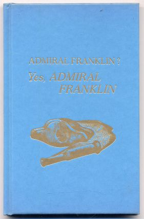 Admiral Franklin? Yes, ADMIRAL FRANKLIN