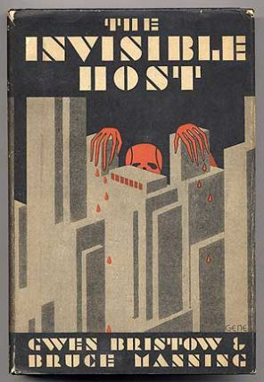 The Invisible Host. Gwen BRISTOW, Bruce Manning