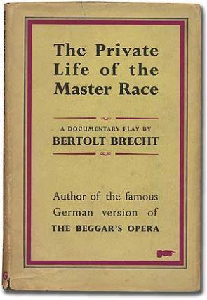 The Private Life of the Master Race. Bertolt BRECHT.