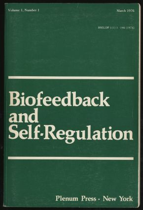 BIOFEEDBACK AND SELF- REGULATION, VOLUME 1, NUMBER 1