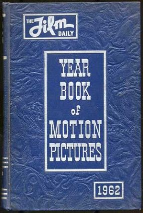 THE 1962 FILM DAILY YEAR BOOK OF MOTION PICTURES