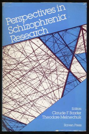Perspectives In Schizophrenia Research. Claude F. Baxter, Theodore Melmechuk