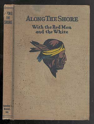ALONG THE SHORE WITH THE RED MEN AND THE WHITE: A BOOK FOR YOUNG PEOPLE