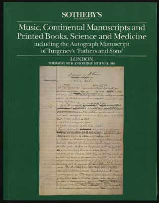 MUSIC, CONTINENTAL MANUSCRIPTS AND PRINTED BOOKS, SCIENCE AND MEDICINE INCLUDING THE AUTOGRAPH...