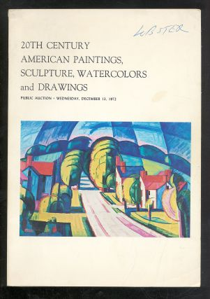 20TH CENTURY AMERICAN PAINTINGS, SCULPTURE, WATERCOLORS AND DRAWINGS