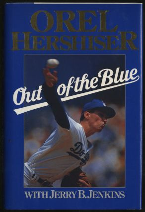 Out of the Blue. Orel HERSHISER, Jerry B. Jenkins