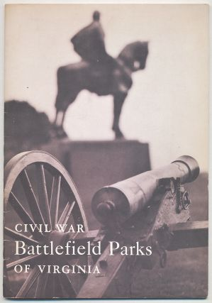 Civil War Battlefield Parks of Virginia