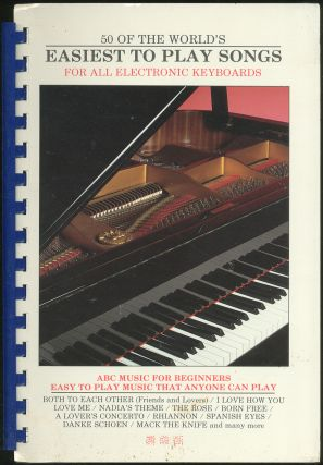 50 of the World's Easiest to Play Songs for All Electronic Keyboards: ABC Music for Beginners