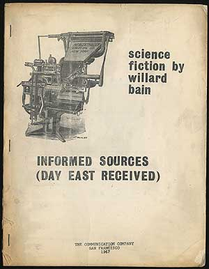 Informed Sources (Day East Received). Willard BAIN