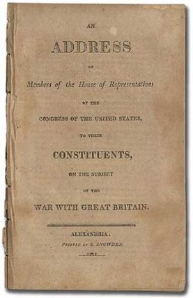 An Address of Members of the House of Representatives of the Congress of the United States, to...