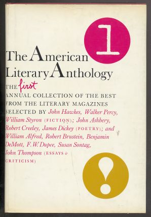 The American Literary Anthology/1: The First Annual Collection of the Best from the Literary...