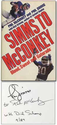 Simms to McConkey: Blood, Sweat and Gatorade. Phil McCONKEY, Phil Simms, Dick Schaap