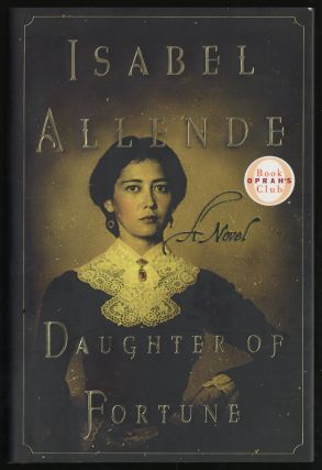 Daughter of Fortune. Isabel ALLENDE.