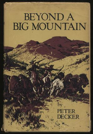 Beyond a Big Mountain. Peter DECKER
