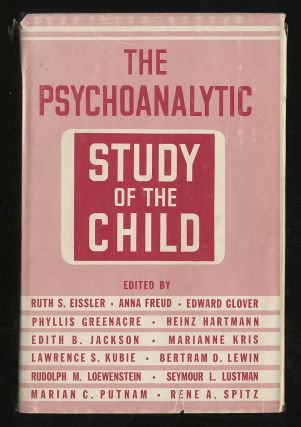 The Psychoanalytic Study of the Child Volume XXV. Ruth S. EISSLER