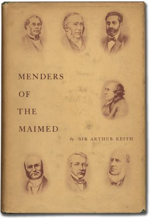 Menders of the Maimed: The Anatomical & Physiological Principles underlying the Treatment of Injuries to Muscles, Nerves, Bones, & Joints