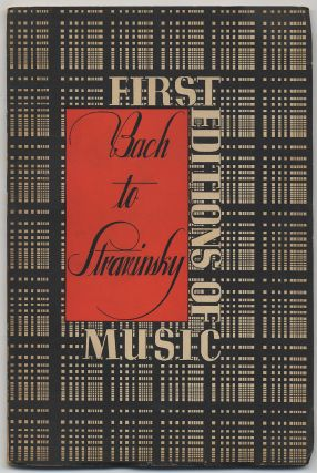 Bach to Stravinsky: First Editions of Music