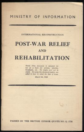 International Reconstruction Post-War Relief and Rehabilitation