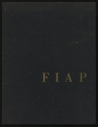 The International Federation of Photographic Art: The Best of FIAP 1960