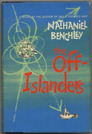 The Off-Islanders. Nathaniel BENCHLEY
