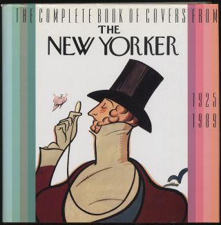 The Complete Book of Covers from the New Yorker, 1925-1989