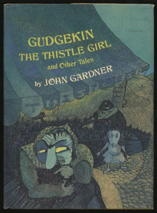 Gudgekin the Thistle Girl and Other Tales