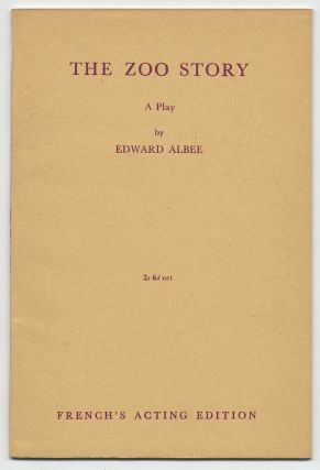 The Zoo Story: A Play. Edward ALBEE.