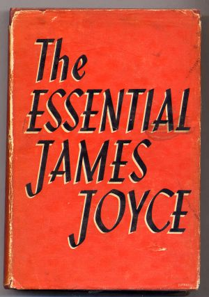 The Essential James Joyce. James JOYCE
