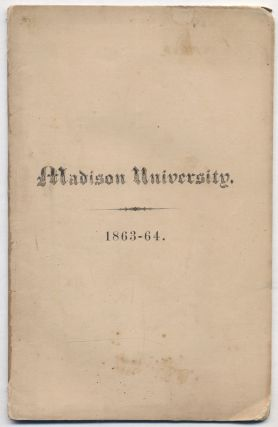 Catalogue of the Officers and Students of Madison University, for the Academic Year. 1863-64