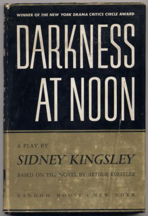Darkness at Noon. Sidney KINGSLEY