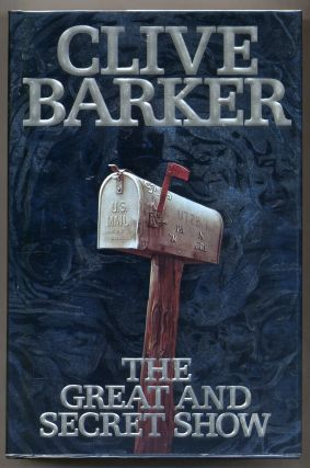 The Great And Secret Show. Clive BARKER