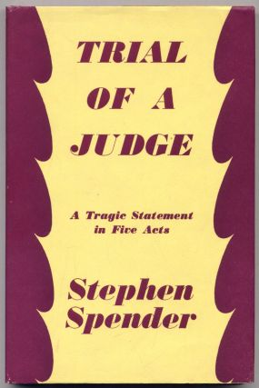 Trial Of A Judge. A Tragedy in Five Acts. Stephen SPENDER