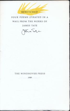 Bewitched: Four Poems (Pirated in a Way) From the Works of James Tate