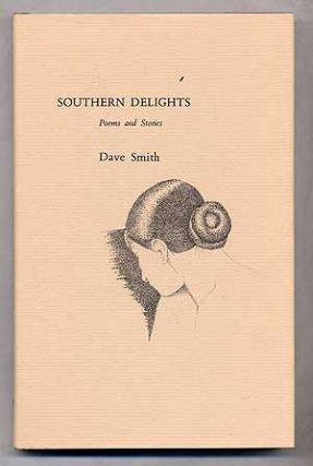Southern Delights: Poems and Stories