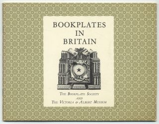 A Brief History of Bookplates in Britain with Reference to Examples at the Victoria & Albert Museum