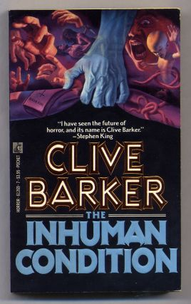 The Inhuman Condition. Clive BARKER