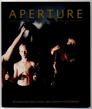 Aperture 123: Between Past and Future: New German Photography