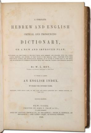 A Complete Hebrew and English Critical and Pronouncing Dictionary, on a New and Improved plan