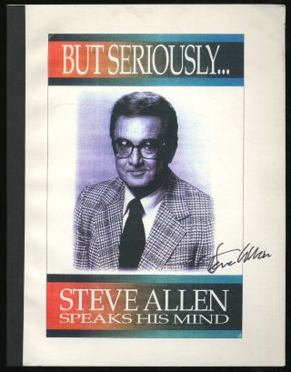 But Seriously, Steve Allen Speaks His Mind