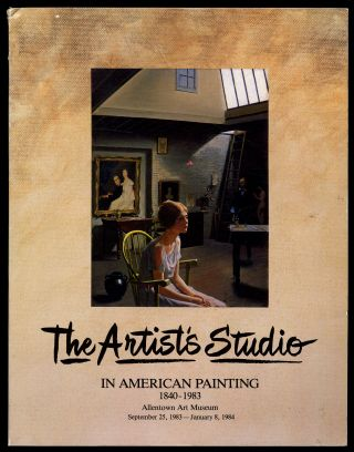 The Artist's Studio In American Painting 1840-1983