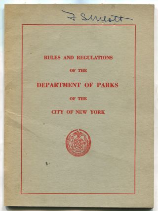 Rules and Regulations of the Department of Parks of the City of New York