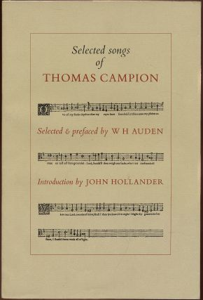 Selected Songs of Thomas Campion. Thomas CAMPION, W. H. AUDEN